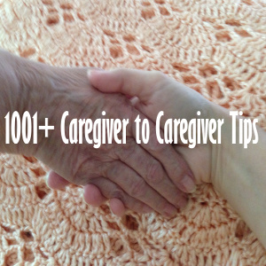 Caregiver to Caregiver — Tips to Inform and Inspire in Our New Book!