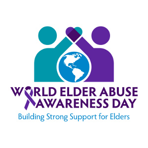 World Elder Abuse Awareness Day — Act to Protect Seniors