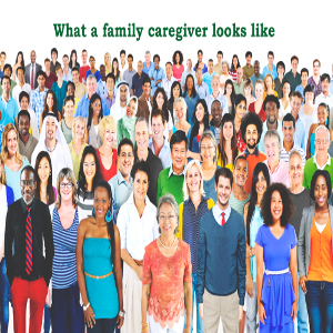 Family Caregivers of Seniors — What Makes Somebody One & What Do They Look Like?