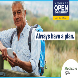 Medicare Open Enrollment Time — Is It Time for a Change?